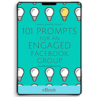 101 Prompts for an Engaged Facebook Group