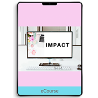 Impact: Conquer Your Content, Master Your Message and Make a Big Impact Online